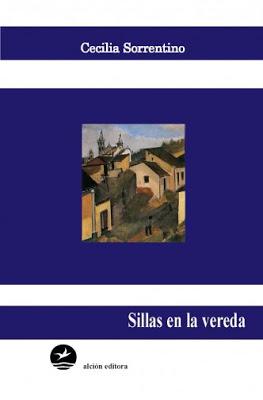 Reseña SILLAS EN LA VEREDA de Cecilia Sorrentino